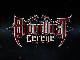 BloodLust – Cerene